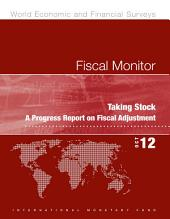 Fiscal Monitor, October 2012: Taking Stock: A Progress Report on Fiscal Adjustment