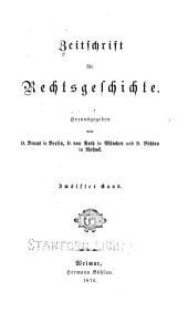 Zeitschrift für Rechtsgeschichte: Band 12