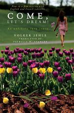 Come, Let's Dream!