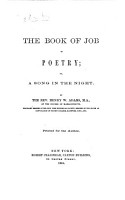 The Book of Job in Poetry  Or  a Song in the Night  By the Rev  Henry W  Adams   With Plates  Including a Portrait   PDF