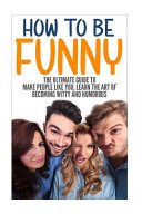 How to Be Funny PDF