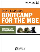 Steve Emanuel's Bootcamp for the MBE: Criminal Law and Procedure,
