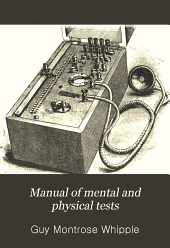 Manual of Mental and Physical Tests: Simpler processes