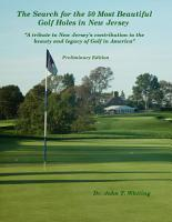 The Search for the 50 Most Beautiful Golf Holes in New Jersey  A Tribute to New Jersey   s Contribution to the Beauty and Legacy of Golf in America PDF