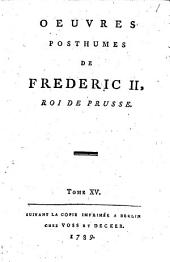 Oeuvres posthumes de Frederic II, Roi de Prusse: Volume8