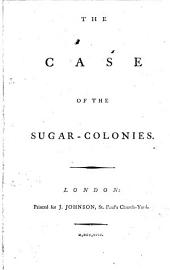 The Case of the Sugar-colonies