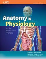 Anatomy   Physiology for the Prehospital Provider PDF