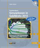 Praxishandbuch Simulationen in SolidWorks 2010 PDF