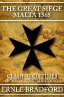 The Great Siege  Malta 1565 PDF