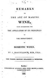 Remarks on the Art of Making Wine: With Suggestions for the Application of Its Principles to the Improvement of Domestic Wines