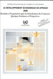 Résultats à l'exportation après la libéralisation du commerce: quelques tendances et perspectives