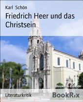 Friedrich Heer und das Christsein