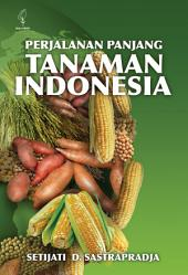 Perjalanan Panjang Tanaman Indonesia