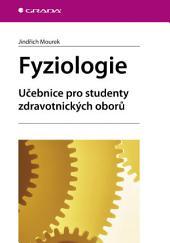 Fyziologie: učebnice pro studenty zdravotnických oborů