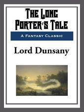 The Long Porter's Tale