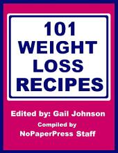 101 Weight Loss Recipes