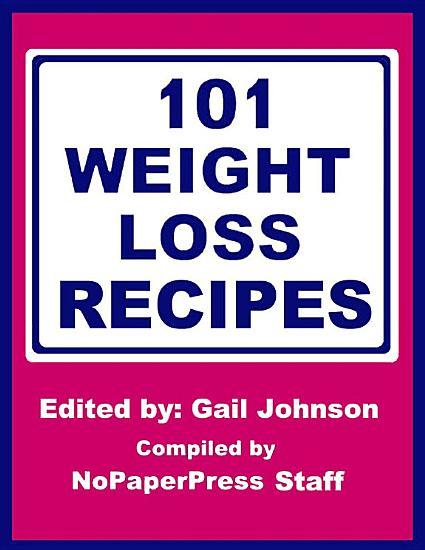 101 Weight Loss Recipes PDF