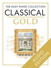 The Easy Piano Collection: Classical Gold