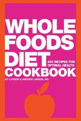 Whole Foods Diet Cookbook PDF