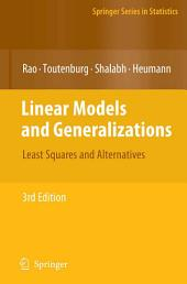 Linear Models and Generalizations: Least Squares and Alternatives, Edition 3