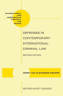 Defenses in Contemporary International Criminal Law