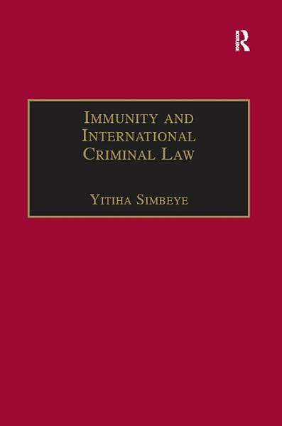 Immunity and International Criminal Law