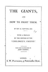 The Giants and how to fight them. Edited by J. Miller