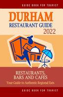 Durham Restaurant Guide 2022