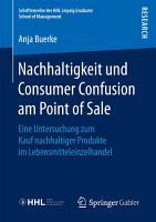 Nachhaltigkeit und Consumer Confusion am Point of Sale PDF