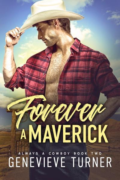 Forever a Maverick