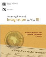 Assessing Regional Integration in Africa III PDF