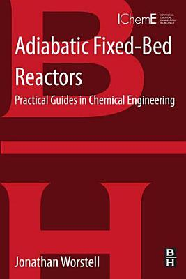 Adiabatic Fixed-Bed Reactors
