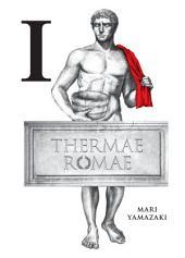 Thermae Romae: Volume 1