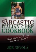 The Sarcastic Italian Chef Cookbook