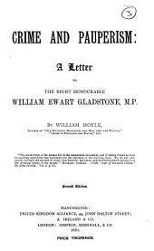 Crime and pauperism, a letter to W.E. Gladstone [in answer to a speech.].
