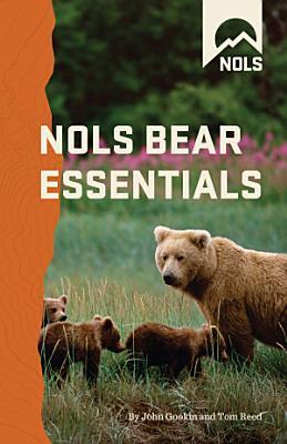 NOLS Bear Essentials PDF