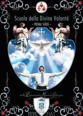 Scuola della Divina Volontà: Prima serie
