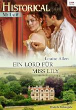 Ein Lord f  r Miss Lily PDF