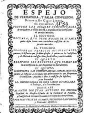 Espejo de verdadera y falsa confession: dividese en cinco libros ...