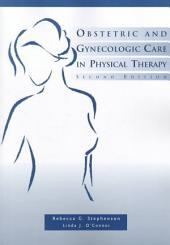 Obstetric and Gynecologic Care in Physical Therapy