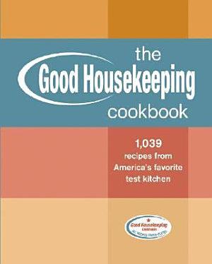 The Good Housekeeping Cookbook