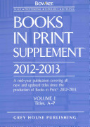 Books in Print Supplement, 2012/13