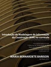 Introdução de Modelagem da Informação da Construção (BIM) no currículo: uma contribuição para a formação do projetista