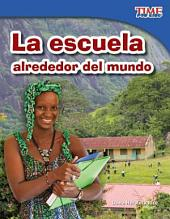 La escuela alrededor del mundo (School Around the World)