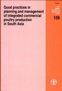 Good Practices in Planning and Management of Integrated Commercial Poultry Production in South Asia