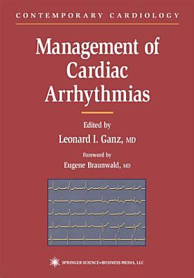 Management of Cardiac Arrhythmias