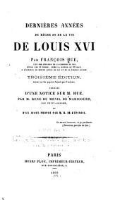 Dernières années du règne et de la vie de Louis XVI: Volume3