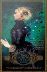 The Wicked Wood Tales From The Tower Volume Two  Book PDF