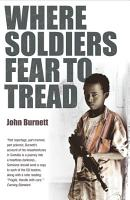 Where Soldiers Fear To Tread PDF