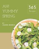 Ah  365 Yummy Spring Recipes PDF